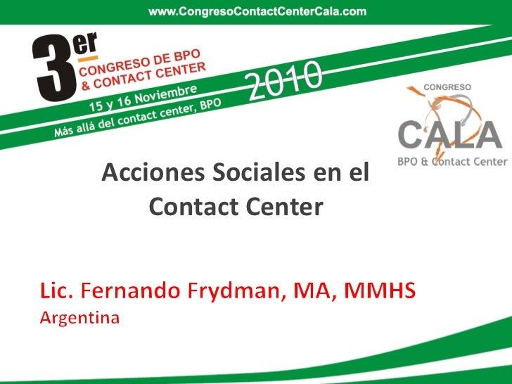 Acciones Sociales en el    Contact Center