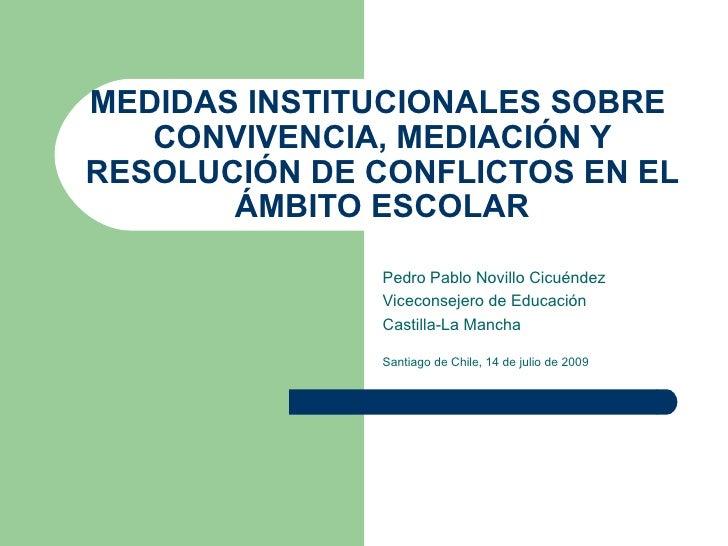 MEDIDAS INSTITUCIONALES SOBRE    CONVIVENCIA, MEDIACIÓN Y RESOLUCIÓN DE CONFLICTOS EN EL        ÁMBITO ESCOLAR            ...