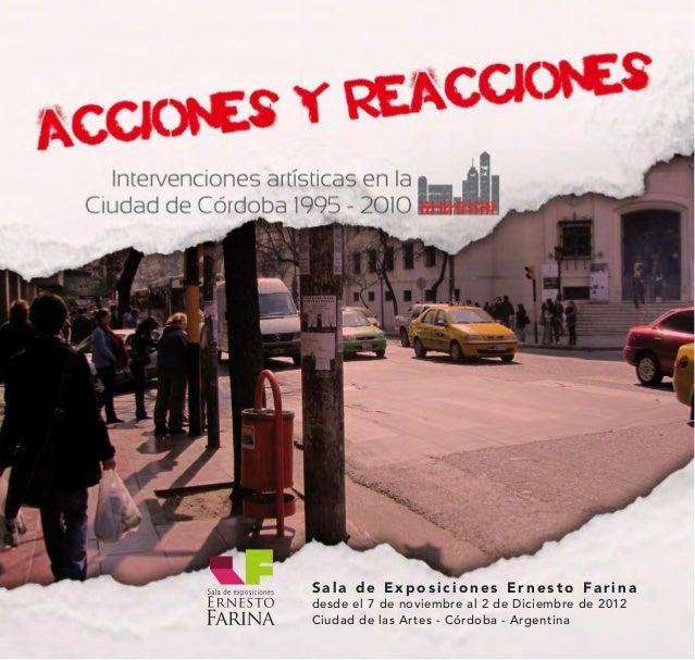 Sala de Exposiciones Ernesto Farinadesde el 7 de noviembre al 2 de Diciembre de 2012Ciudad de las Artes - Córdoba - Argent...