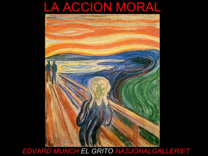 EDVARD MUNCH  EL GRITO  NASJONALGALLERIET LA ACCION MORAL