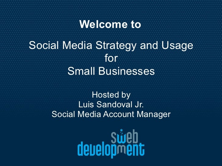Social Media for Small Business - Accion Texas Presentation