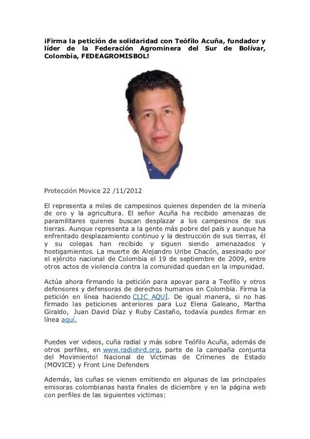 ¡Firma la petición de solidaridad con Teófilo Acuña, fundador ylíder de la Federación Agrominera del Sur de Bolívar,Colomb...