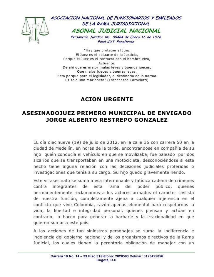 ASOCIACION NACIONAL DE FUNCIONARIOS Y EMPLEADOS                     DE LA RAMA JURISDICCIONAL                      ASONAL ...