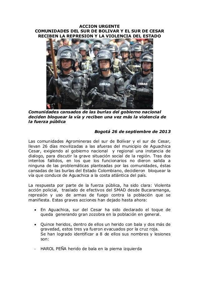 ACCION URGENTE COMUNIDADES DEL SUR DE BOLIVAR Y EL SUR DE CESAR RECIBEN LA REPRESION Y LA VIOLENCIA DEL ESTADO Comunidades...