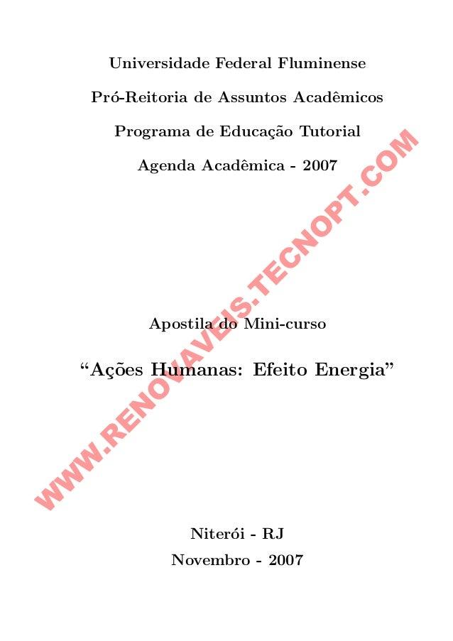W W W .R E N O V A V E IS .T E C N O P T .C O M Universidade Federal Fluminense Pr´o-Reitoria de Assuntos Acadˆemicos Prog...