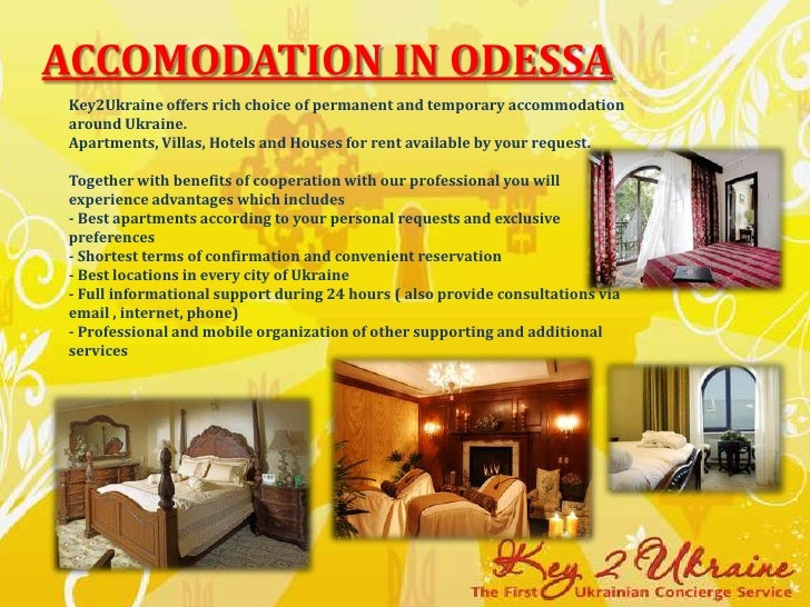 Accomodation in Odessa<br />Key2Ukraine offers rich choice of permanent and temporary accommodation around Ukraine.Apartme...