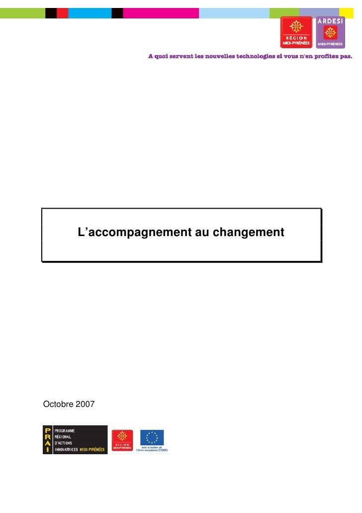 –        L'accompagnement au changementOctobre 2007