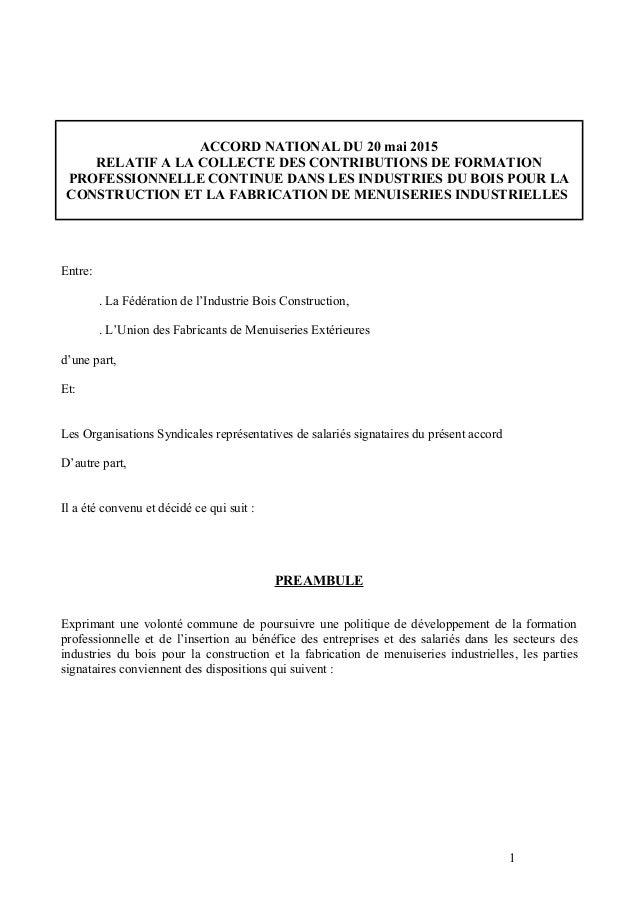ACCORD NATIONAL DU 20 mai 2015 RELATIF A LA COLLECTE DES CONTRIBUTIONS DE FORMATION PROFESSIONNELLE CONTINUE DANS LES INDU...