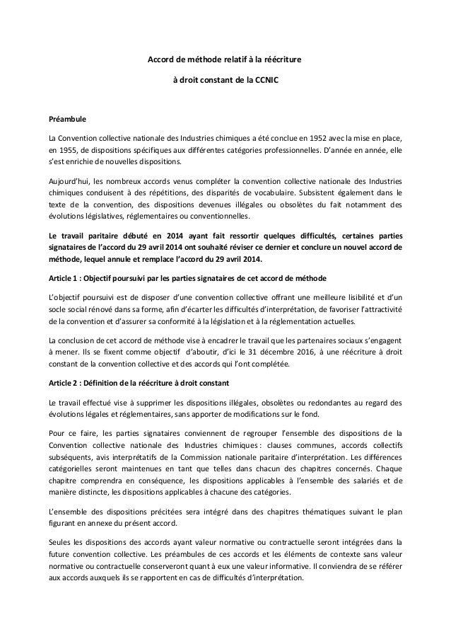 Accord de méthode relatif à la réécriture à droit constant de la CCNIC Préambule La Convention collective nationale des In...