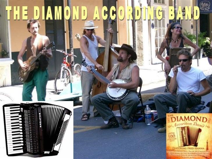 THE DIAMOND ACCORDING BAND