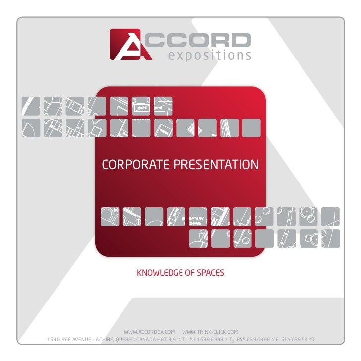 Corporate presentation                                  KNOWLEDGE OF SPACES                              www.accordex.com ...