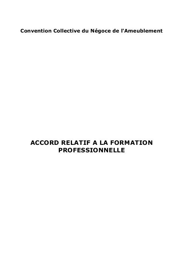 Convention Collective du Négoce de l'Ameublement ACCORD RELATIF A LA FORMATION PROFESSIONNELLE
