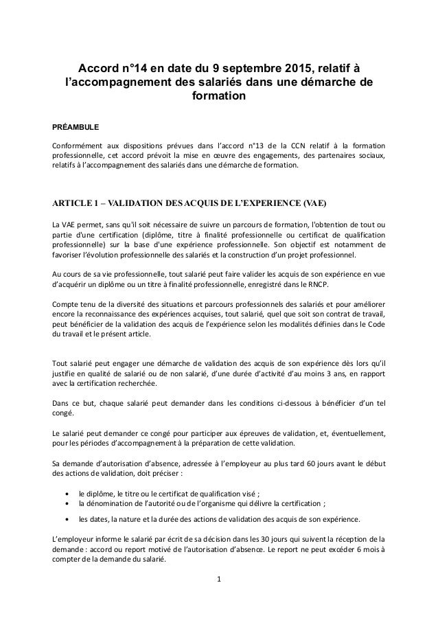 Accord n°14 en date du 9 septembre 2015, relatif à l'accompagnement des salariés dans une démarche de formation PRÉAMBULE ...