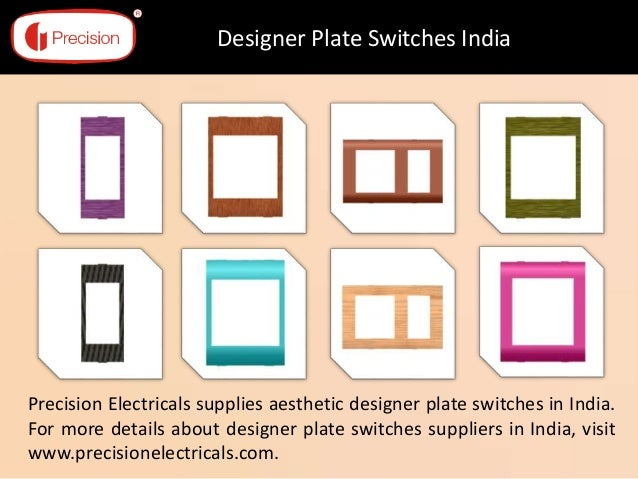 Home Switches Design Designer Plate Switches India