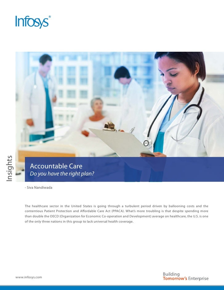 Insights                   Accountable Care                   Do you have the right plan?                - Siva Nandiwada ...