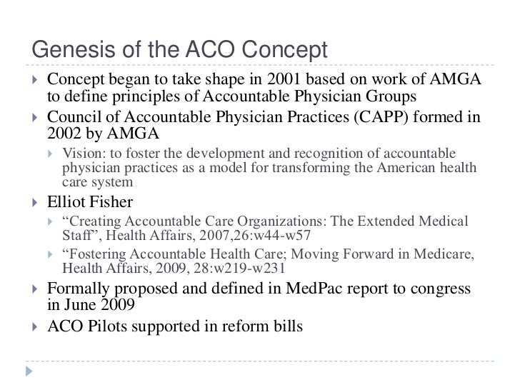 concepts of continuity or continuum of care accountable care organizations aco medical homes Include the concepts of continuity or continuum of care, accountable care organizations (aco), medical homes include the concepts of continuity or continuum of care, accountable care organizations (aco).