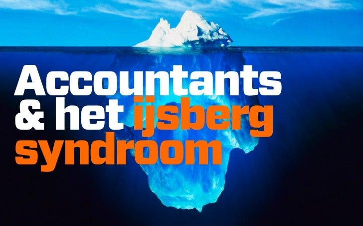 Accountants& het ijsbergsyndroom