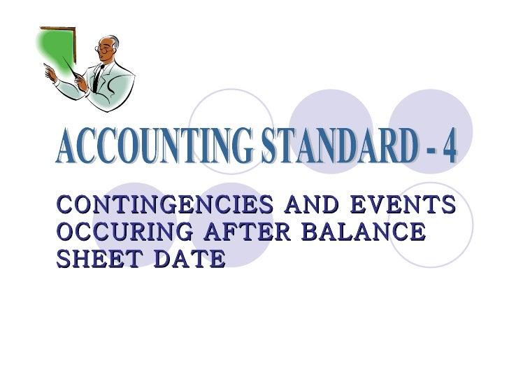 Accounting Standard 4
