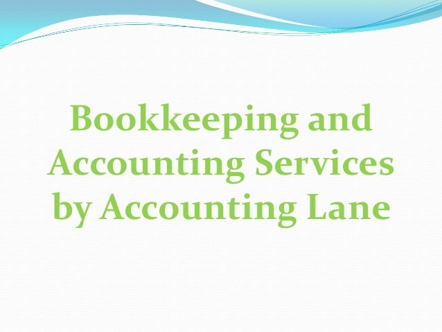 Bookkeeping and Accounting Services by Accounting Lane
