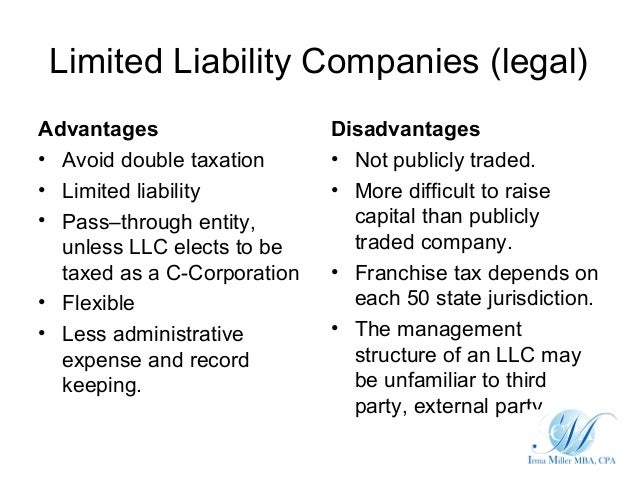 advantages and disadvantages of limited liability A limited liability limited partnership, or lllp both walk you through some of the major advantages of these types of legal structures from a risk management, tax, and accounting perspective they can be extraordinarily powerful planning tools.