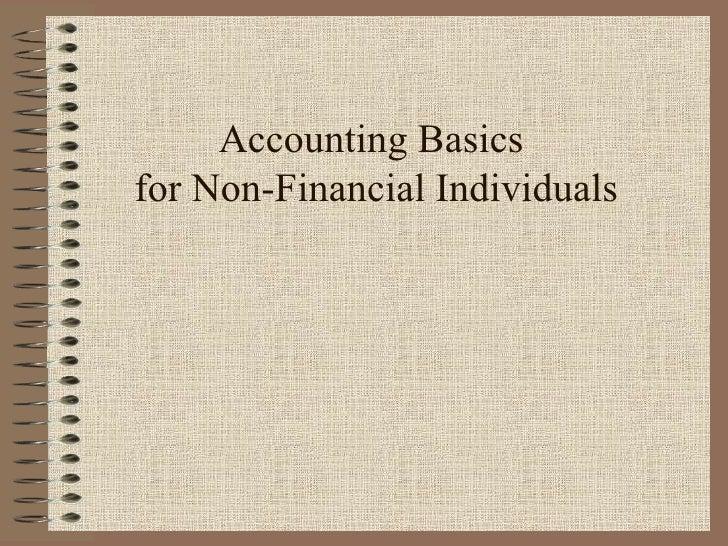 Accounting Basics  for Non-Financial Individuals