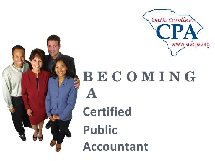 Becoming a CPA and SCACPA Student Membership Orientation