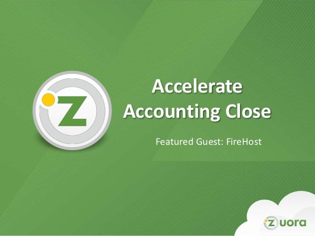 Accelerate Accounting Close w/ Firehost