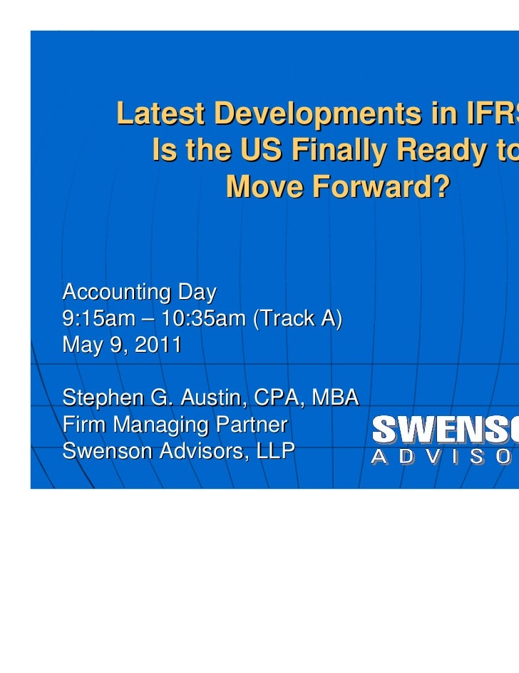 Latest Developments in IFRS - Is the US Finally Ready to Move Forward?