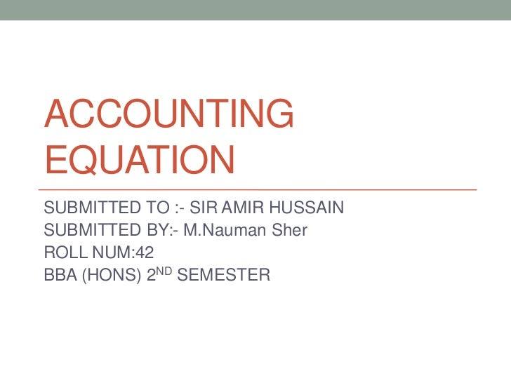 Accounting equation (m.nauman sher 42)