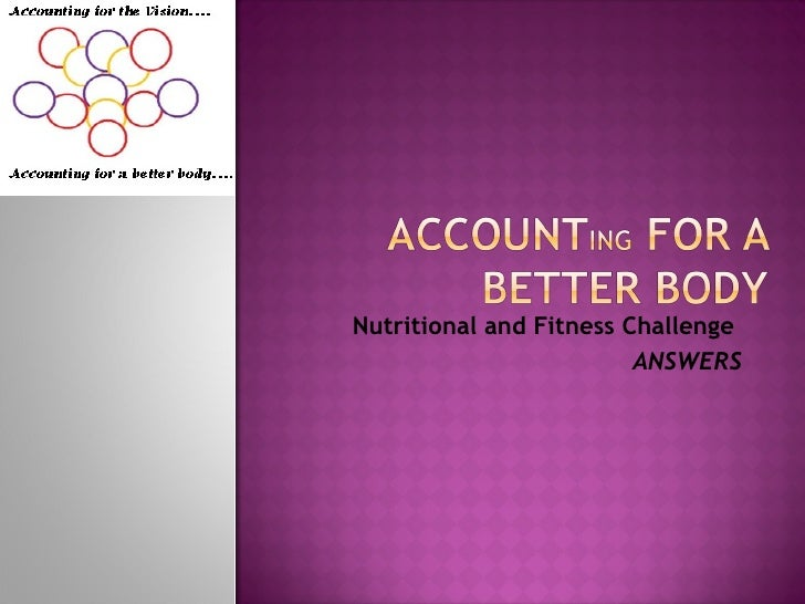 Accounting For A Better Body Answers