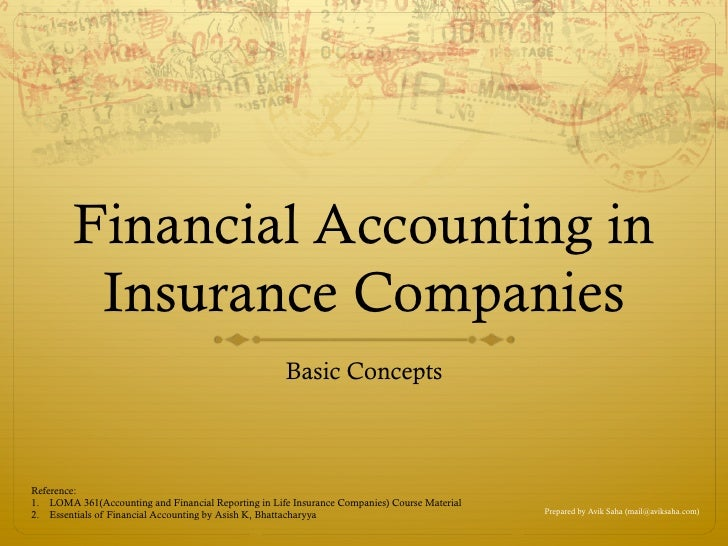 Financial Accounting in          Insurance Companies                                                      Basic ConceptsRe...