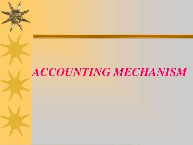 Accountingmechanism 091228082628-phpapp02