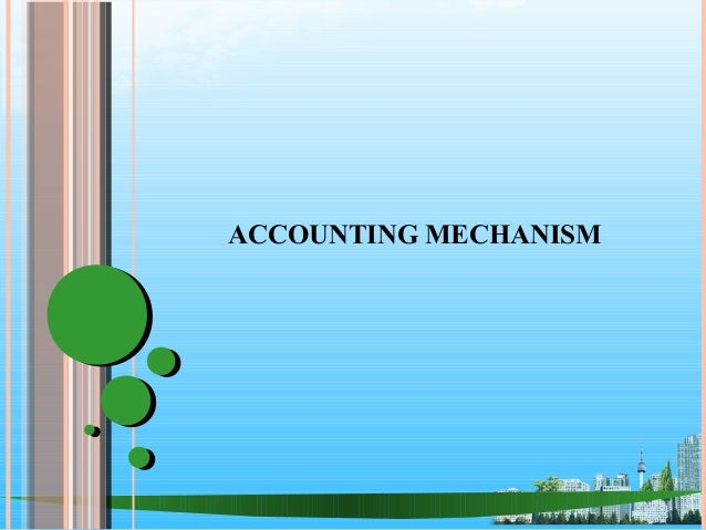 Accounting mechanismppt @ doms