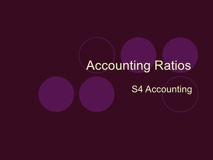 Accounting Ratios  S4 Accounting