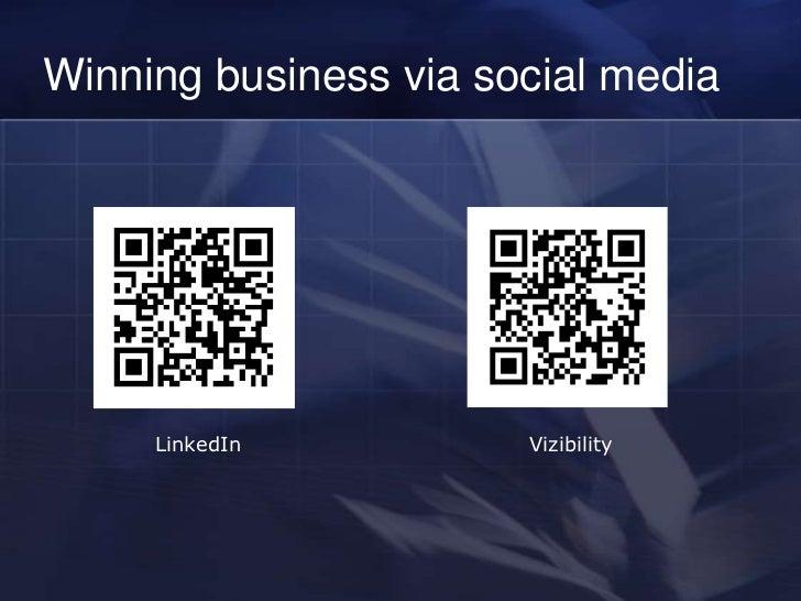Winning business via social media     LinkedIn          Vizibility