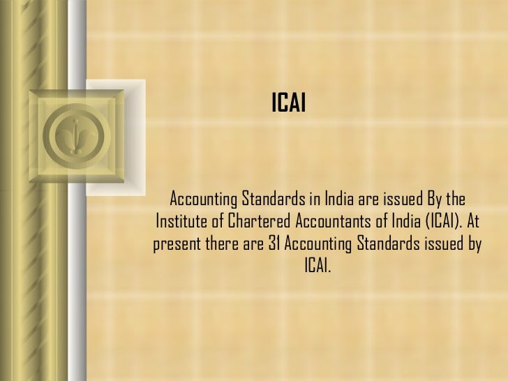 the evolution of indian accounting standards Evolution of auditing: from the traditional approach to the future audit1 authors aicpa staff paul eric byrnes, cma rutgers university rutgers business school.