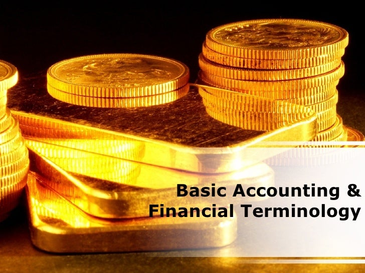 Basic Accounting & Financial Terminology