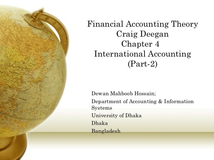 accounting theory 4 Accounting theory may mean purely speculative interpretations or empirical explanations of events for economic decisions accounting theory is defined as a cohesive set of conceptual, hypothetical and pragmatic.