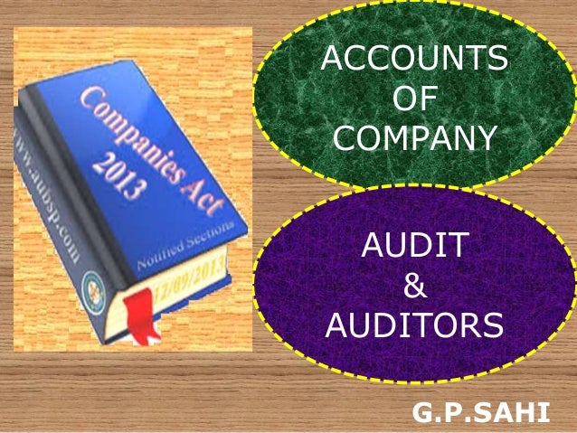 ACCOUNTS OF COMPANY AUDIT & AUDITORS G.P.SAHI