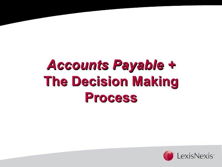 Accounts Payable Lexis Nexis Decision