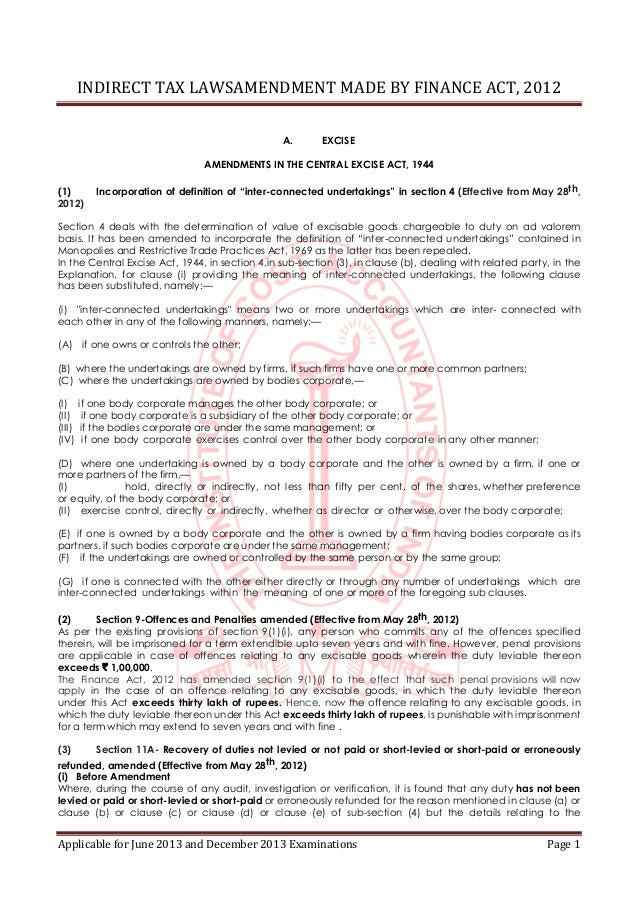 INDIRECT TAX LAWSAMENDMENT MADE BY FINANCE ACT, 2012 Applicable for June 2013 and December 2013 Examinations Page 1 A. EXC...