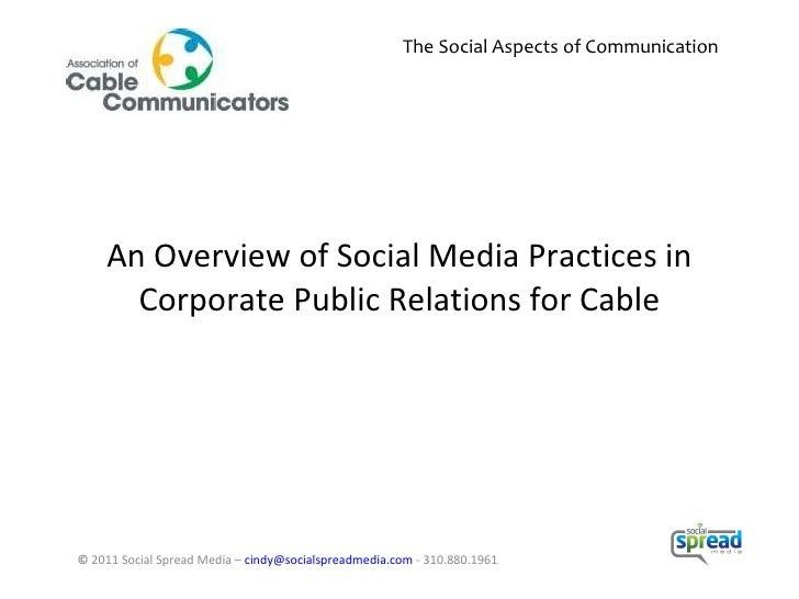 An Overview of Social Media Practices in Corporate Public Relations for Cable ©  2011 Social Spread Media –  [email_addres...
