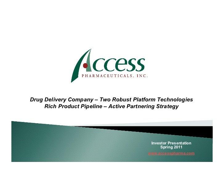 Access Pharmaceuticals Presentation - Spring 2011