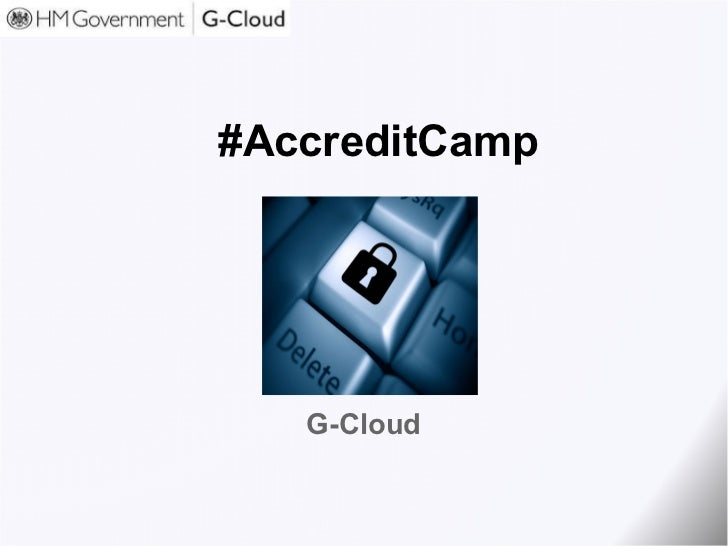 #AccreditCamp G-Cloud