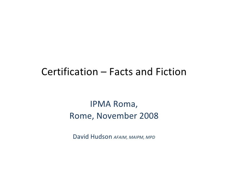 Accreditation – Facts And Fiction Ipma