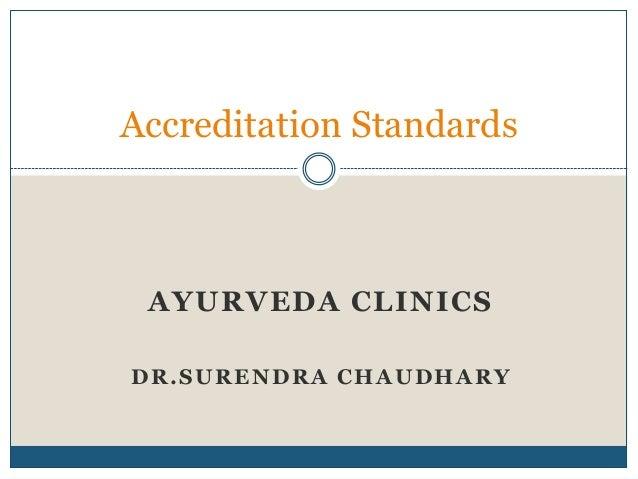 Accreditation standards for Ayurveda Hospitals