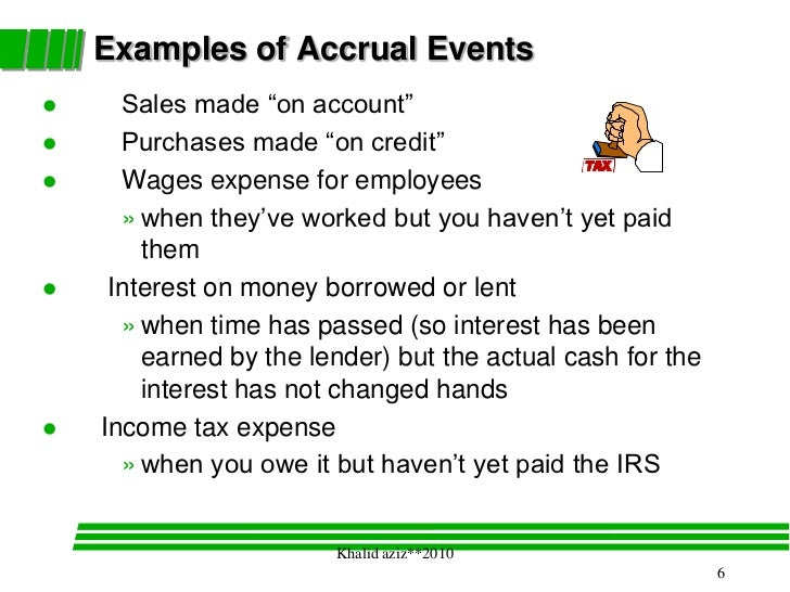 cash and accrual essay Acknowledgement of cash only when it is received, and deduction of expenses when they actually happen, is known as the cash basis accounting method in other words.