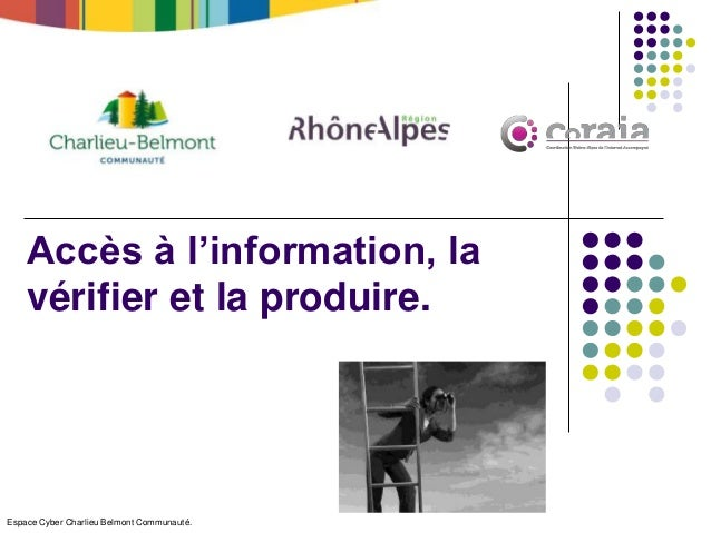 Espace Cyber Charlieu Belmont Communauté. Accès à l'information, la vérifier et la produire.