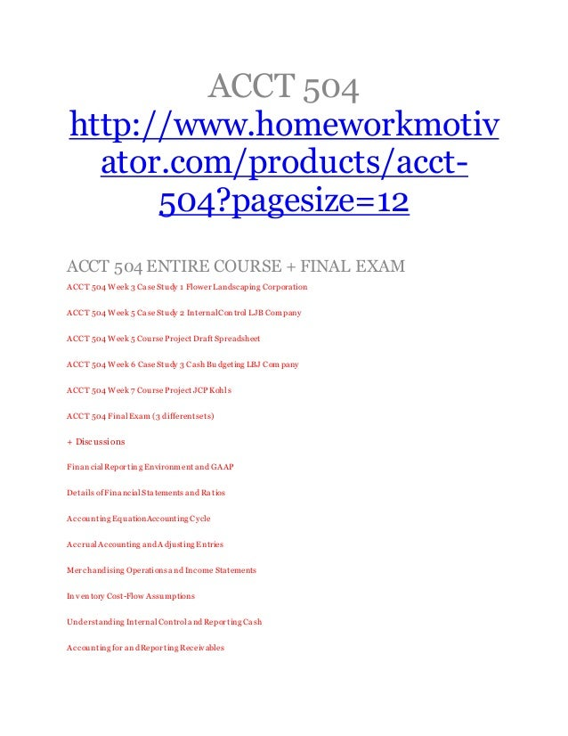 acct 504 entire course Acct 504 entire course download – this file acct 504 entire course consists of such files.