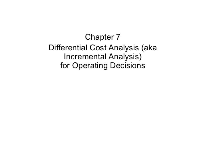 Differential Cost Analysis chapter7